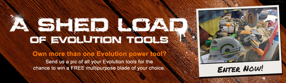 A Shed Load of Evolution Power Tools competition